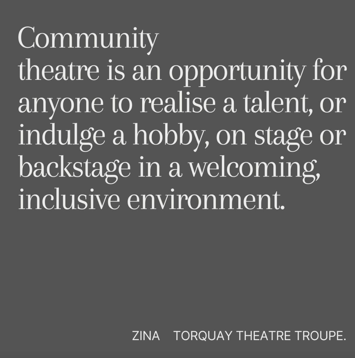Community theatre is...